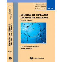 Change Of Time And Change Of Measure by Ole E. Barndorff-Nielsen, 9789814678582