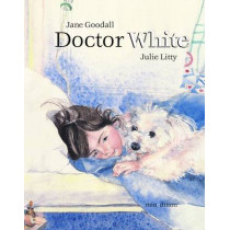 Doctor White by Jane Goodall, 9789881595591