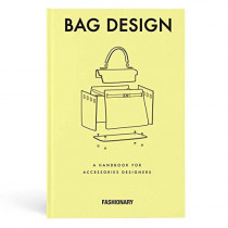 Fashionary Bag Design: A Handbook for Accessories Designers by Fashionary, 9789887710806