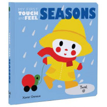 Seasons: My First Touch-and-Feel by Xavier Deneux, 9791027601417