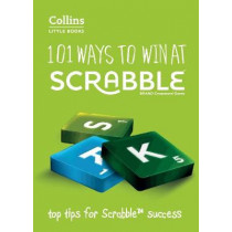 101 Ways to Win at Scrabble: Top tips for Scrabble success (Collins Little Books) by Barry Grossman, 9780007589142