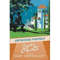 Unfinished Portrait by Agatha Christie, 9780008131470