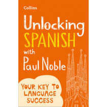 Unlocking Spanish with Paul Noble by Paul Noble, 9780008135836