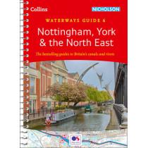 Nottingham, York & the North East: Waterways Guide 6 (Collins Nicholson Waterways Guides) by Collins Maps, 9780008202033