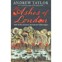 The Ashes of London (James Marwood & Cat Lovett, Book 1) by Andrew Taylor, 9780008207755