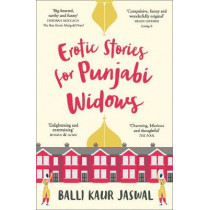 Erotic Stories for Punjabi Widows by Balli Kaur Jaswal, 9780008209919