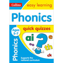 Phonics Quick Quizzes Ages 5-7 (Collins Easy Learning KS1) by Collins Easy Learning, 9780008212445