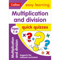 Multiplication & Division Quick Quizzes Ages 7-9 (Collins Easy Learning KS2) by Collins Easy Learning, 9780008212575