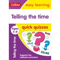 Telling the Time Quick Quizzes Ages 7-9 (Collins Easy Learning KS2) by Collins Easy Learning, 9780008212612