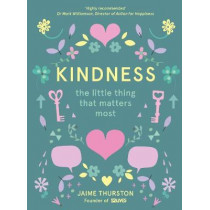 Kindness: The Little Thing that Matters Most by Jaime Thurston, 9780008252847