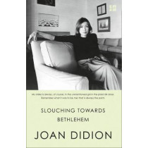 Slouching Towards Bethlehem by Joan Didion, 9780008284640