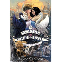 The School for Good and Evil #4: Quests for Glory by Soman Chainani, 9780062658470