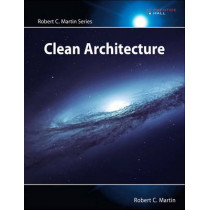 Clean Architecture: A Craftsman's Guide to Software Structure and Design by Robert C. Martin, 9780134494166
