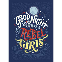 Good Night Stories for Rebel Girls by Elena Favilli, 9780141986005