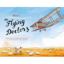 Meet... the Flying Doctors by George Ivanoff, 9780143780670