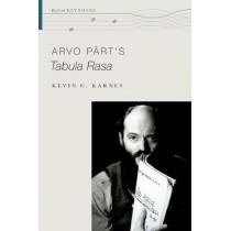 Arvo Part's Tabula Rasa by Kevin C. Karnes, 9780190468989