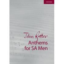 John Rutter Anthems for SA and Men: 9 anthems for sopranos, altos, and unison men by John Rutter, 9780193518209