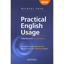 Practical English Usage, 4th edition: Paperback: Michael Swan's guide to problems in English by Michael Swan, 9780194202435