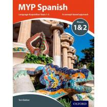 MYP Spanish Language Acquisition Phases 1 & 2 by Terri Bakker, 9780198395959