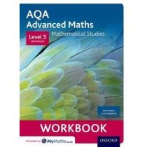 AQA Mathematical Studies Workbook: Level 3 Certificate (Core Maths) by Stan Dolan, 9780198417095