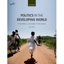 Politics in the Developing World by Peter Burnell, 9780198737438