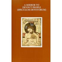 A Mirror to Devout People: Speculum devotorum by Paul J. Patterson, 9780198744979
