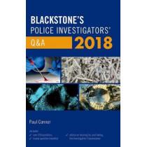 Blackstone's Police Investigators' Q&A 2018 by Paul Connor, 9780198806318