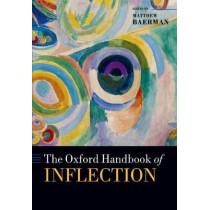 The Oxford Handbook of Inflection by Matthew Baerman, 9780198808619