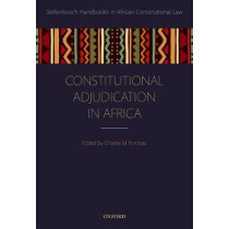 Constitutional Adjudication in Africa by Charles M. Fombad, 9780198810216