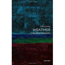 Weather: A Very Short Introduction by Storm Dunlop, 9780199571314