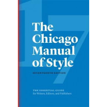 The Chicago Manual of Style by University of Chicago Press, 9780226287058