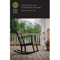Insights in the Economics of Aging by David A. Wise, 9780226426679