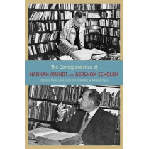 The Correspondence of Hannah Arendt and Gershom Scholem by Hannah Arendt, 9780226924519