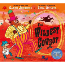 The Wildest Cowboy by Garth Jennings, 9780230769236