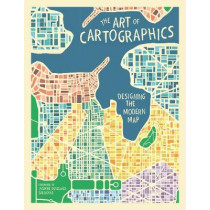 The Art of Cartographics: Designing the Modern Map by Jasmine Desclaux-Salachas, 9780233005188