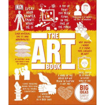 The Art Book: Big Ideas Simply Explained by DK, 9780241239018