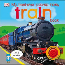 My Best-Ever Pop-Up Noisy Train Book by DK, 9780241275795