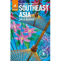 The Rough Guide to Southeast Asia On A Budget (Travel Guide) by Rough Guides, 9780241279229