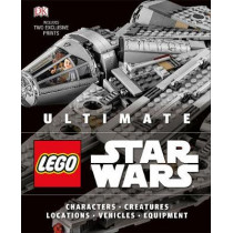 Ultimate LEGO Star Wars: Includes two exclusive prints by DK, 9780241288443
