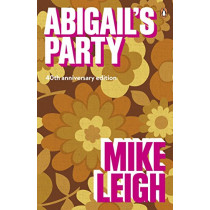 Abigail's Party by Mike Leigh, 9780241309483