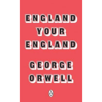 England Your England by George Orwell, 9780241315668