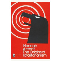 The Origins of Totalitarianism by Hannah Arendt, 9780241316757