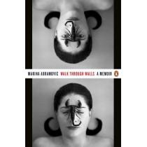 Walk Through Walls: A Memoir by Marina Abramovic, 9780241974520