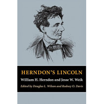 Herndon's Lincoln by William H. Herndon, 9780252082078