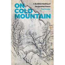 On Cold Mountain: A Buddhist Reading of the Hanshan Poems by Paul Rouzer, 9780295742687