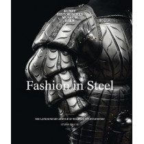 Fashion in Steel: The Landsknecht Armor of Wilhelm von Rogendorf by Stefan Krause, 9780300230864