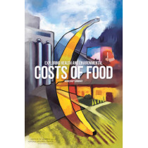 Exploring Health and Environmental Costs of Food: Workshop Summary by National Research Council, 9780309265805