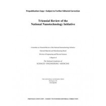 Triennial Review of the National Nanotechnology Initiative by Committee on Triennial Review of the National Nanotechnology Initiative: Phase II, 9780309447942