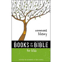 NIrV, The Books of the Bible for Kids: Covenant History, Paperback: Discover the Beginnings of God's People by Zonderkidz, 9780310761303