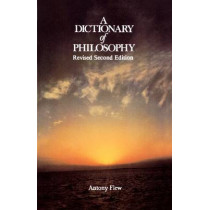 A Dictionary of Philosophy by Antony Flew, 9780312209230